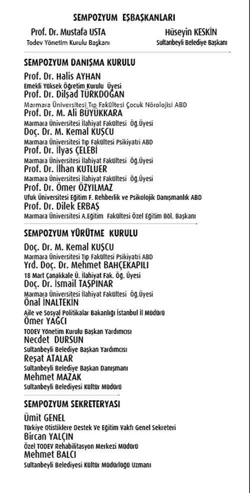 """dd 01 - """"Din, Felsefe ve Bilim Işığında Engelli Olmak ve Sorunları Sempozyumu"""" 5-6 Nisan 2012"""