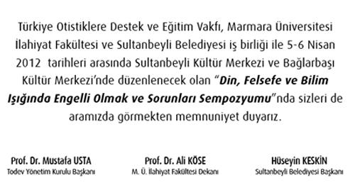 """di 04 - """"Din, Felsefe ve Bilim Işığında Engelli Olmak ve Sorunları Sempozyumu"""" 5-6 Nisan 2012"""